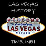 Las Vegas History Timelines