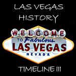 Vegas History Timelines Part III