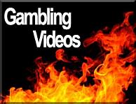 Gambling Videos