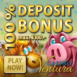 Casino Ventura Deposit Bonus