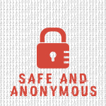 safe_and_anonymous