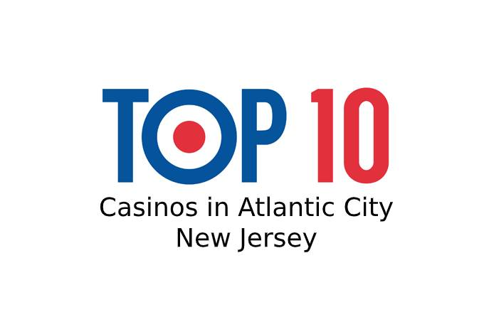 Top 9 Casinos in Atlantic City/New Jersey